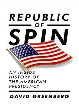 republic-of-spin-an-inside-history-of-the-american.jpg